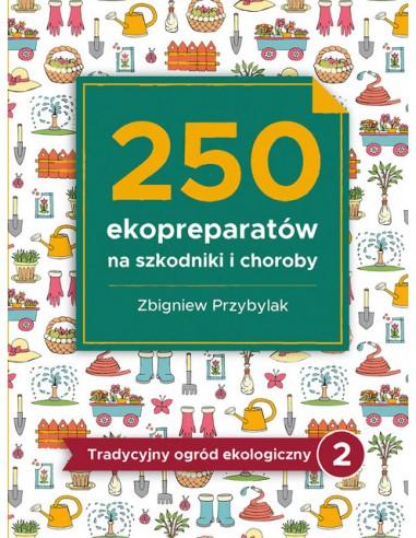 250 ekopreparatów na szkodniki i...