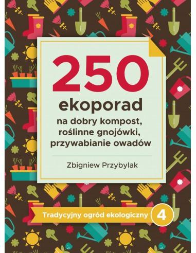 250 eko porad: na dobry kompost,...
