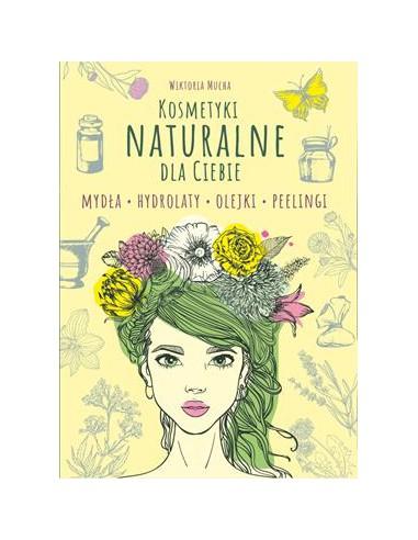 Kosmetyki naturalne dla ciebie mydła...